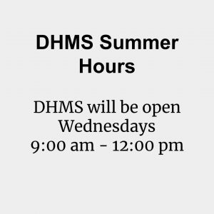 DHMS Summer Hours